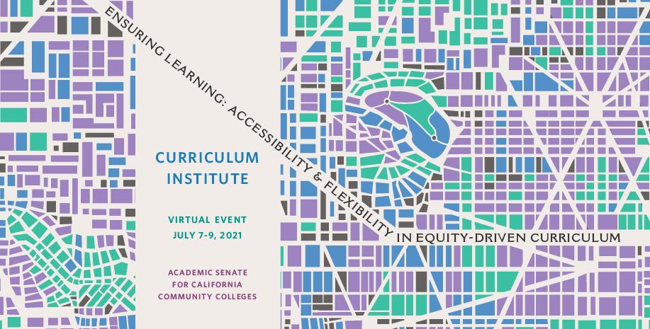 ASCCC Curriculum Institute 2021
